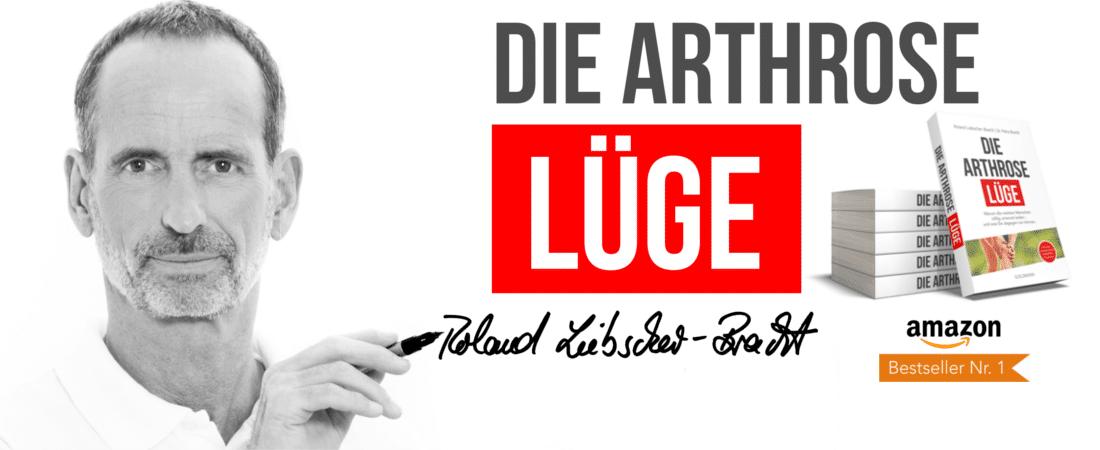 """Roland Liebscher-Bracht mit seinem Buch """"Die Arthrose Lüge"""". Außerdem seine Unterschrift und das """"Amazon-Bestseller""""-Logo"""