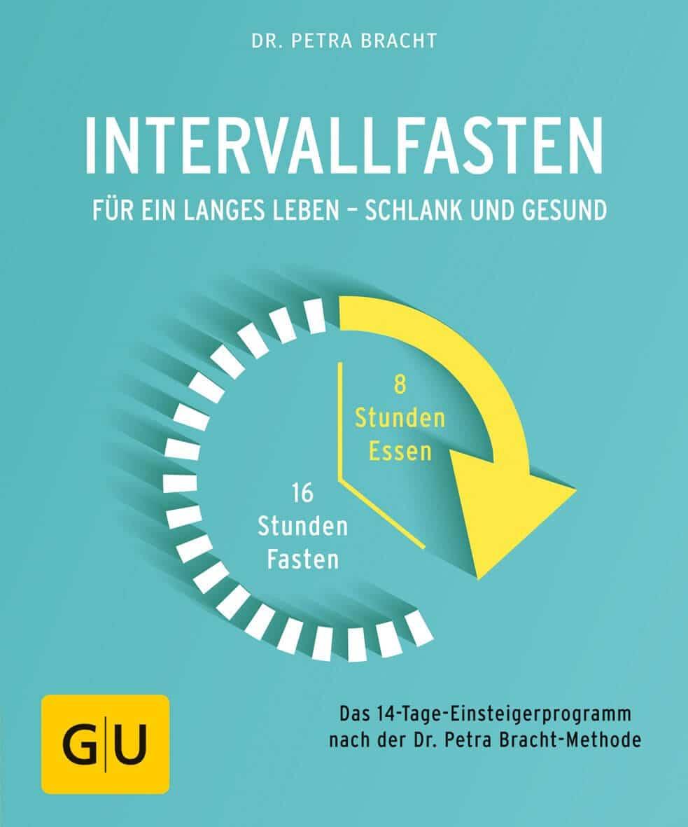 Intervallfasten - Das neue Buch von Dr. Petra Bracht