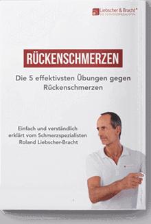 """Ratgeber Deckblatt """"Rückenschmerzen - Die 5 effektivsten Übungen gegen Rückenschmerzen"""" mit Roland Liebscher - Bracht und links davon der Text """"Einfach und verständlich erklärt vom Schmerzspezialisten Roland Liebscher - Bracht"""