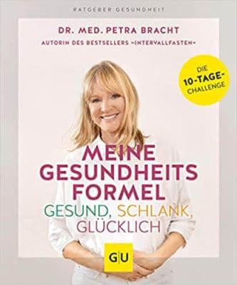 Meine Gesundheitsformel von Dr. Petra Bracht
