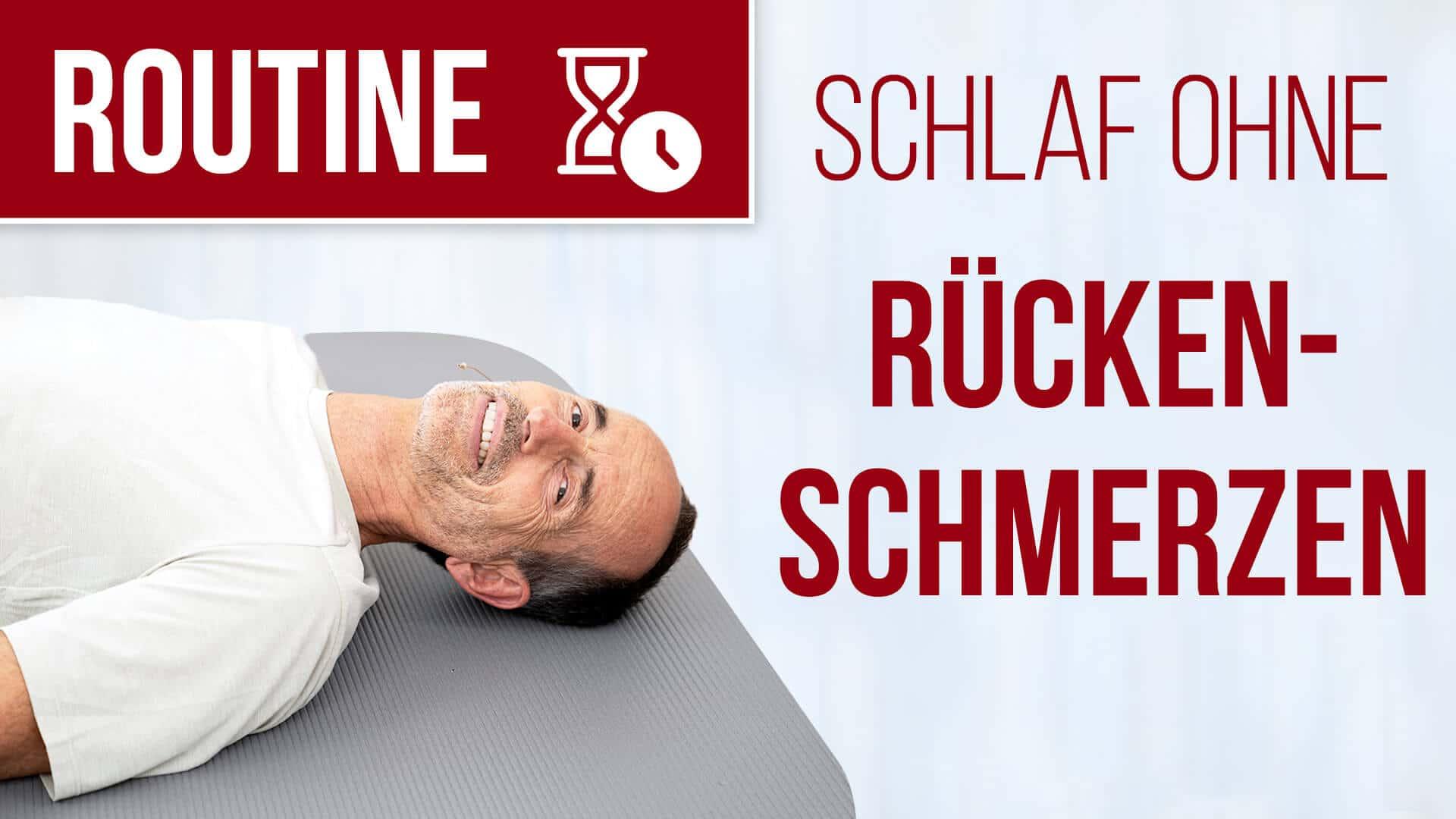 190821 Routine Schlaf ohne Rückenschmerzen - Morgenroutine für einen schmerzfreien Start in den Tag